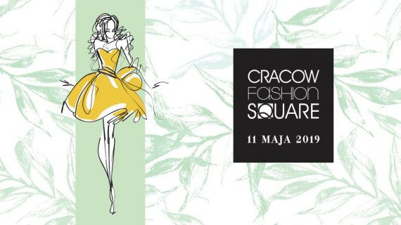 CRACOW FASHION SQUARE 2019